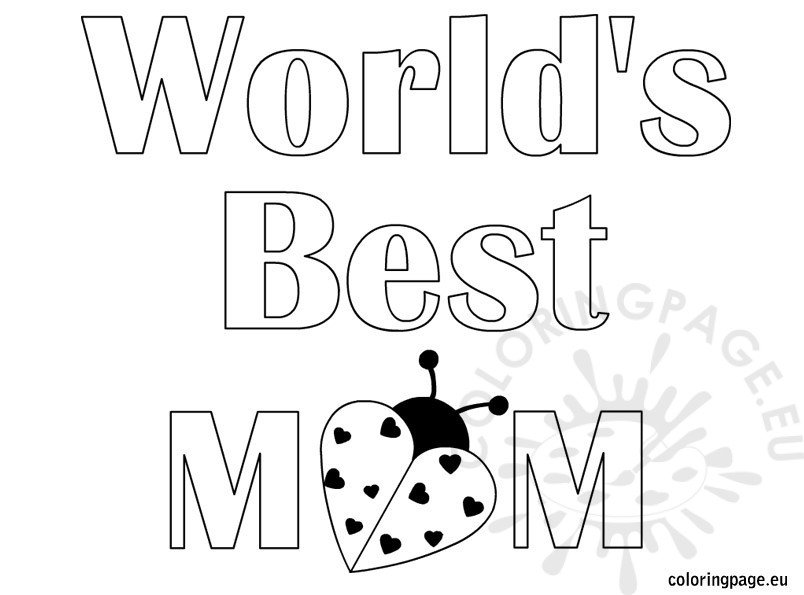 World's Best Mom coloring page – Coloring Page