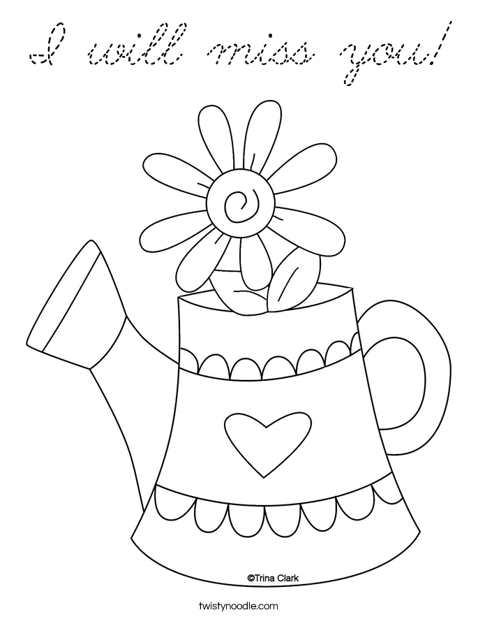 I will miss you coloring page