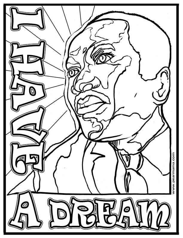 Pearmama i have a dream mlk printable coloring home for Martin luther king day coloring pages