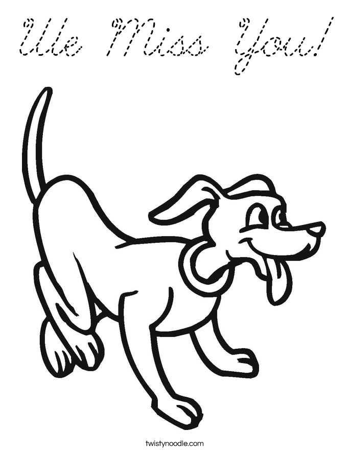 We miss you dog coloring page