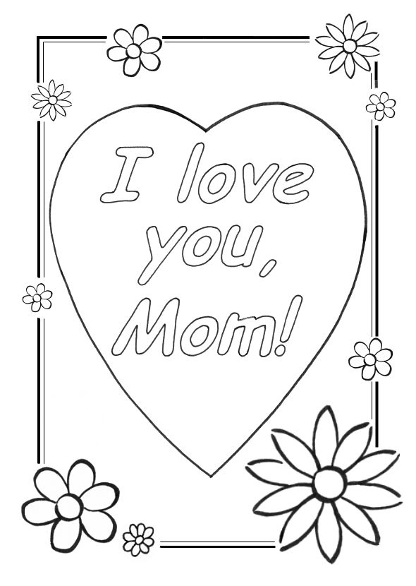 I Love You Mom Coloring Pages | Cool Christian Wallpapers | Mothers day coloring  pages, Mom coloring pages, Mother's day colors