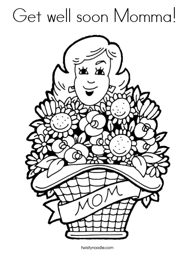Get well soon Momma Coloring Page - Twisty Noodle