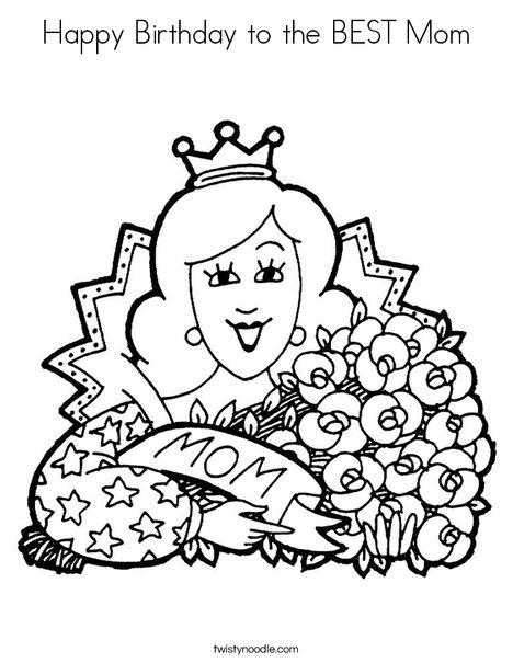 Happy Birthday to the BEST Mom Coloring Page - Twisty Noodle
