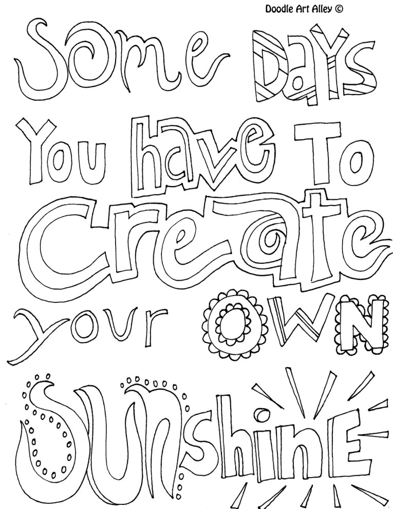 Some Days You Have To Create Your Own Sunshine Quote Create Your Own Coloring Page