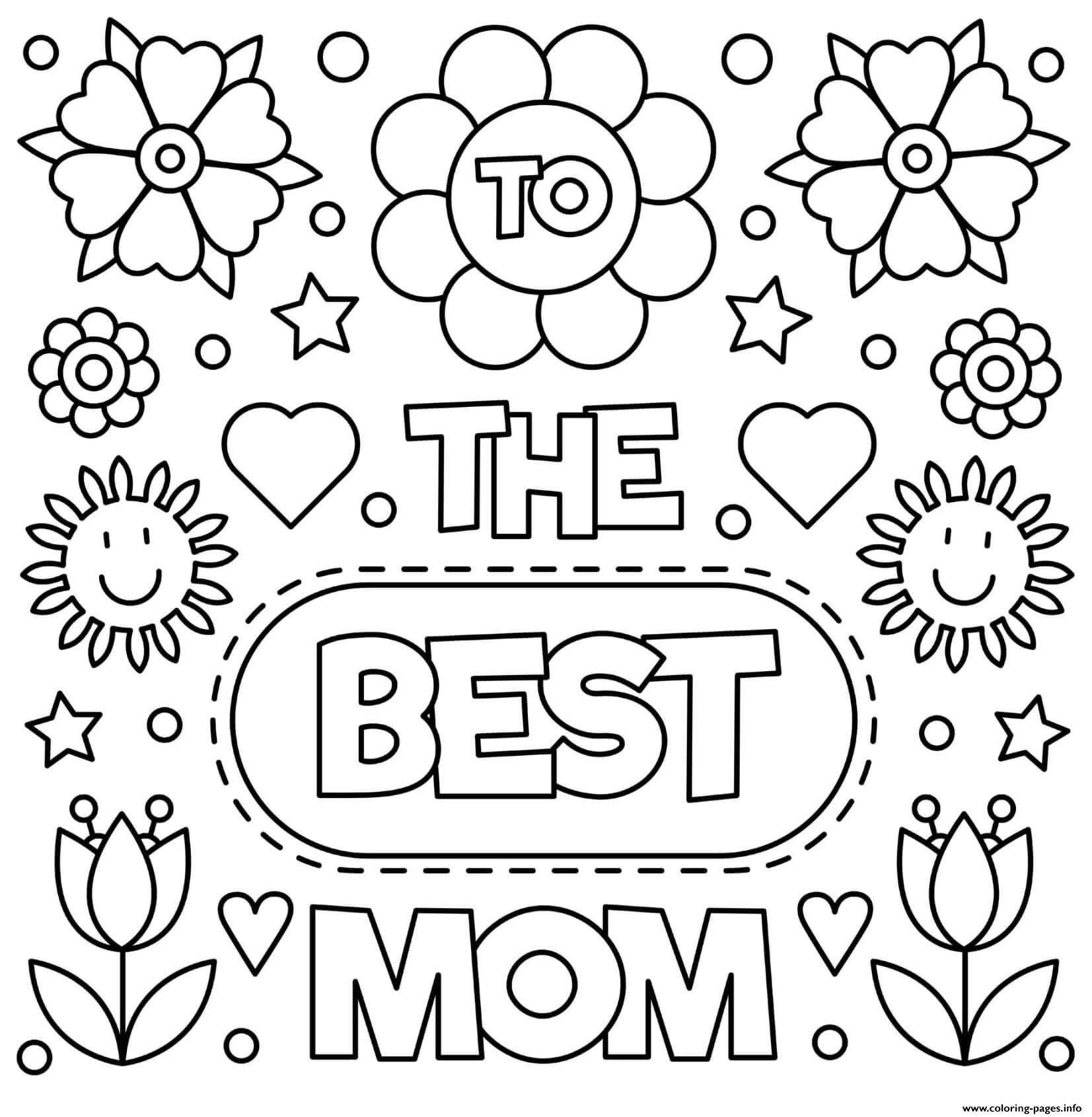 Mothers Day To The Best Mom Flowers Sign Coloring Pages Printable