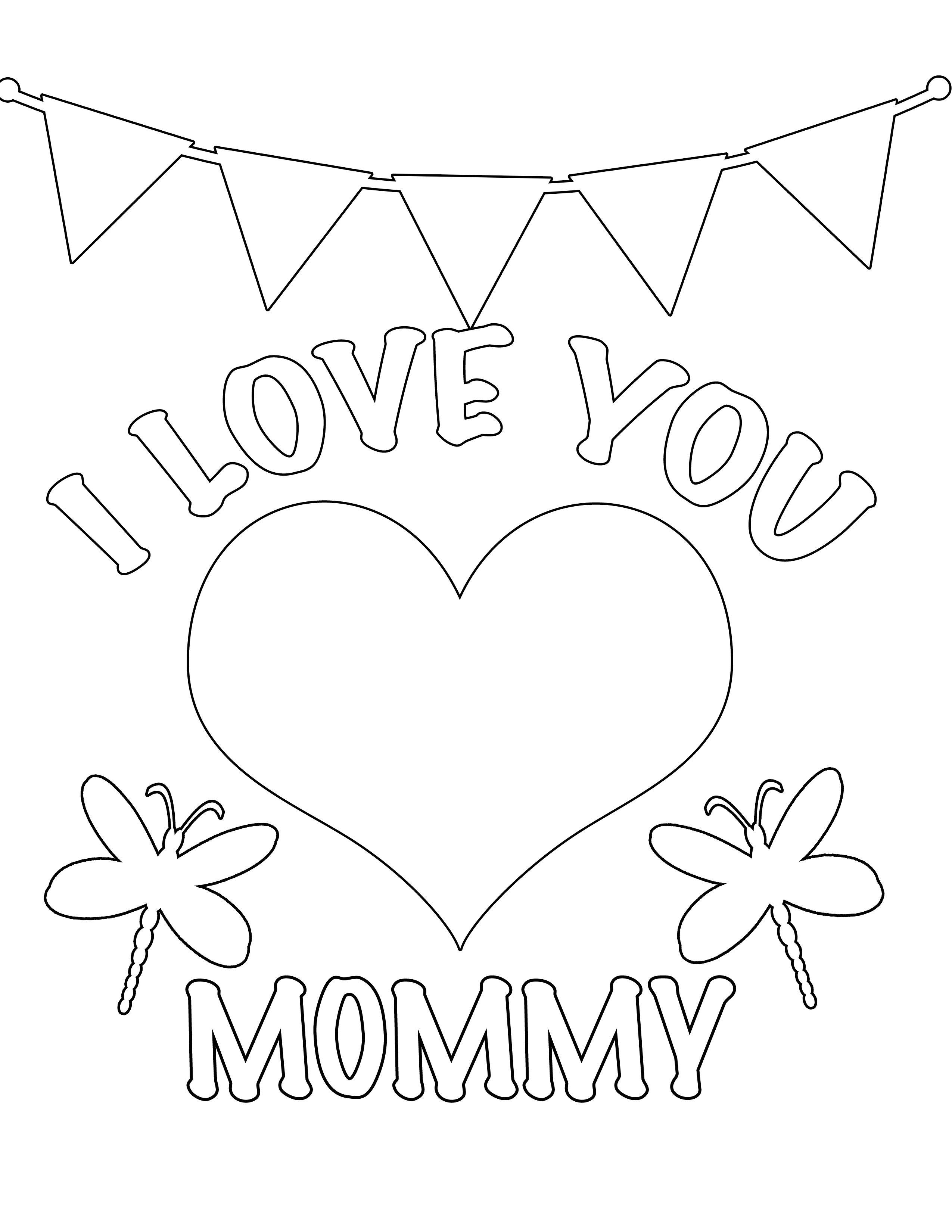 It is a photo of Selective I Love My Mommy Coloring Pages