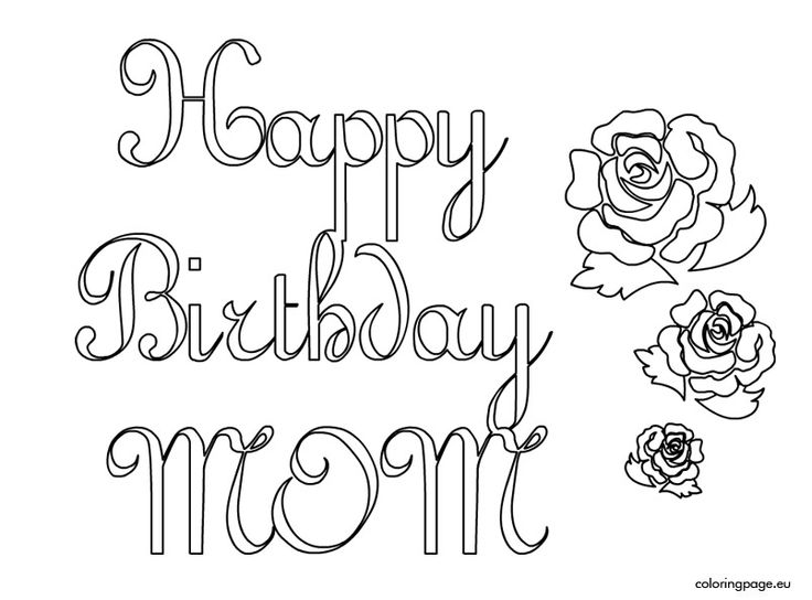 Happy Birthday Mom Coloring Page Coloring Home – Printable Happy Birthday Mom Cards