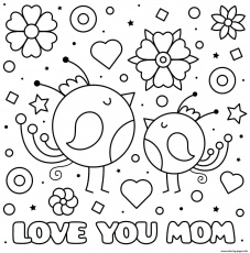Mothers Day Love You Mom Baby Birds Hearts Flowers Coloring Pages Printable